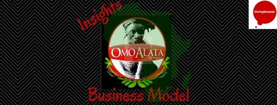 How OmoAlata works: Business Model insights
