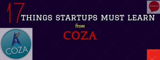 17 things startups must learn from COZA