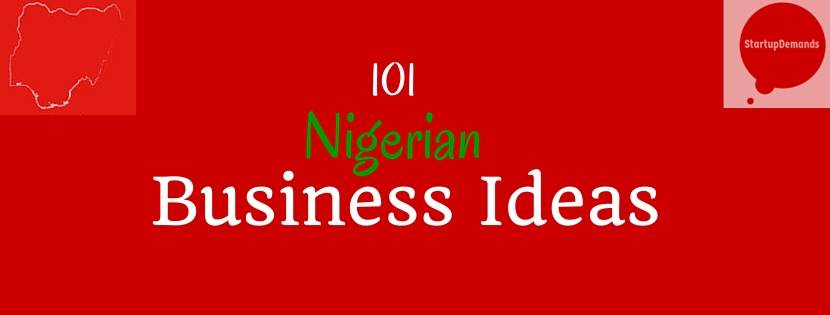 101 Nigerian Business Ideas